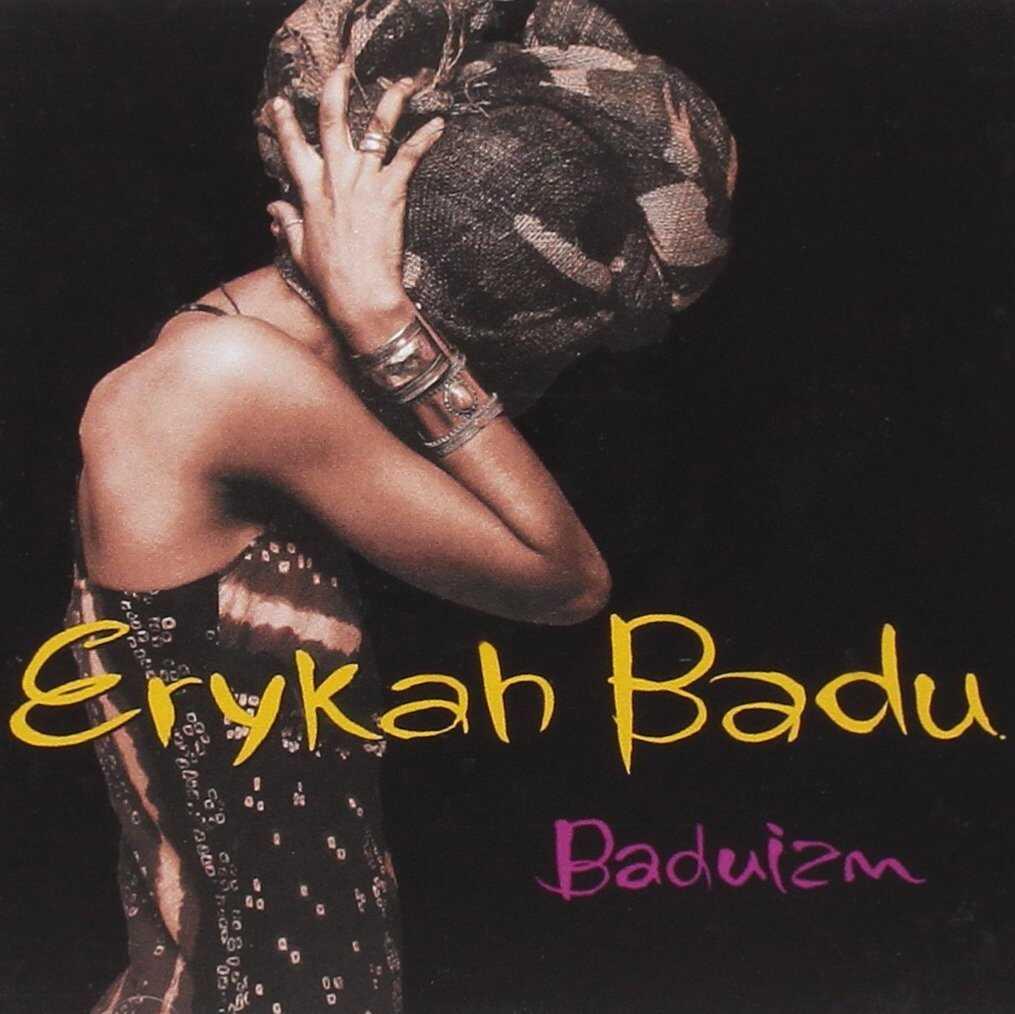 Baduizm by Erykah Badu