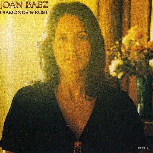 Diamonds and Rust by Joan Baez