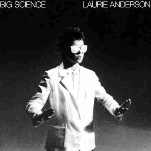 Big Science by Laurie Anderson