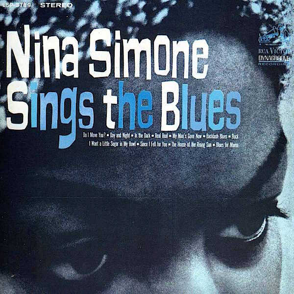 Nina Simone, Sings the Blues