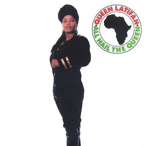 All Hail the Queen by Queen Latifa