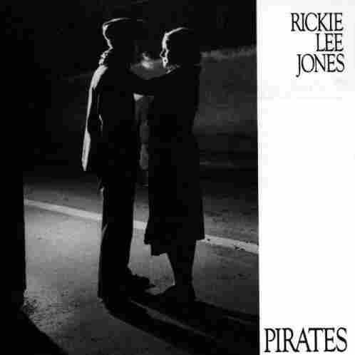 Pirates by Rickie Lee Jones
