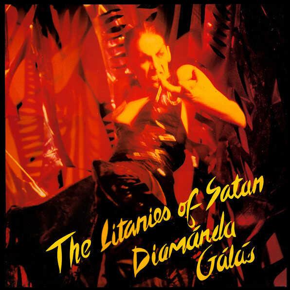 The Litanies of Satan by Diamanda Galá