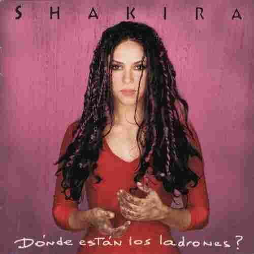 Dónde Están los Ladrones? by Shakira