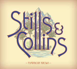Stephen Stills and Judy Collins- Everybody Knows