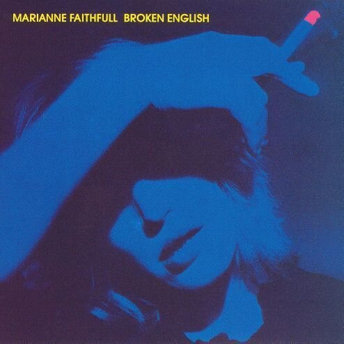 Broken English by Marianne Faithful