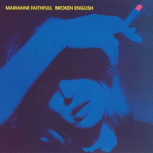 Broken English by Marianne Faithful