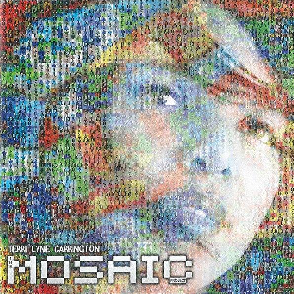 The Mosaic Project by Terri Lyne Carrington