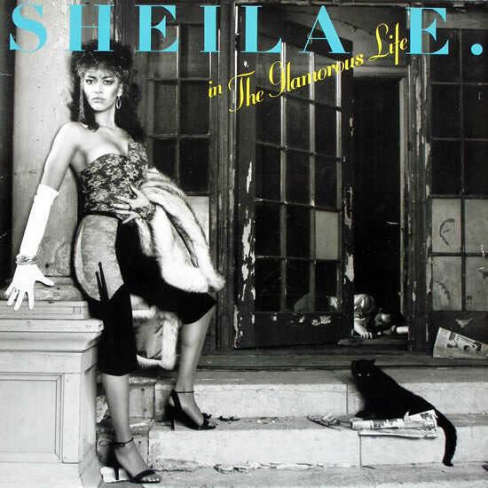 The Glamorous Life by Sheila E