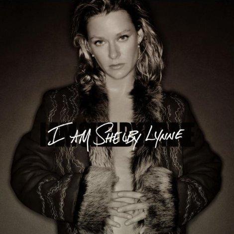 I Am Shelby Lynne by Shelby Lynne