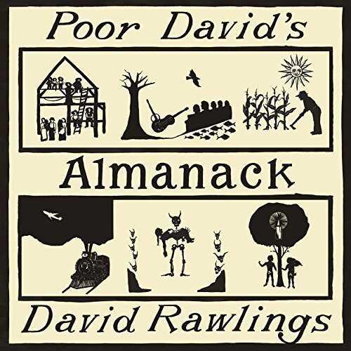 David Rawlings, Poor David's Almanack.