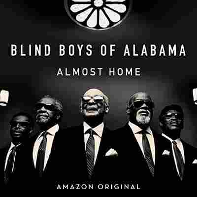 First Listen: The Blind Boys Of Alabama, 'Almost Home'