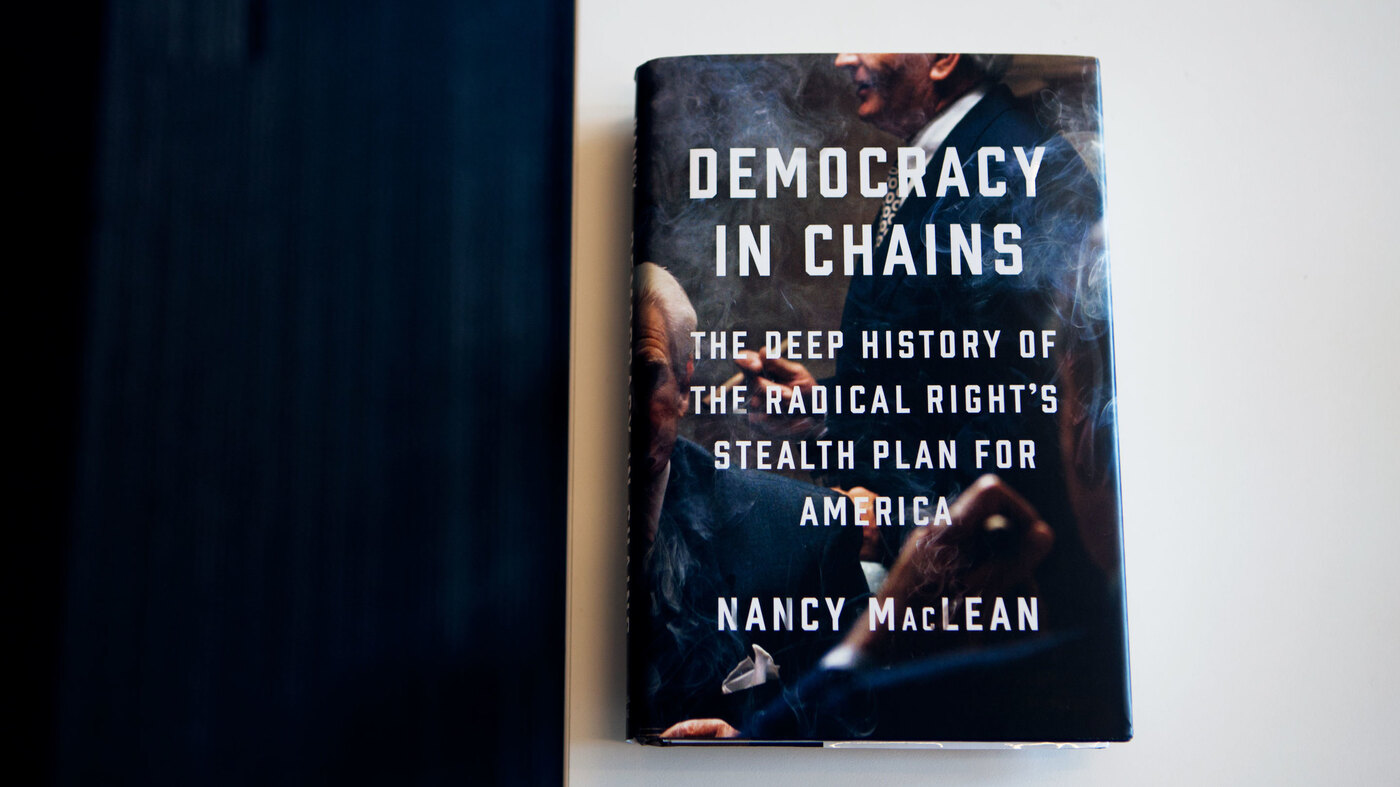 Readers Rankled By 'Democracy In Chains' Review