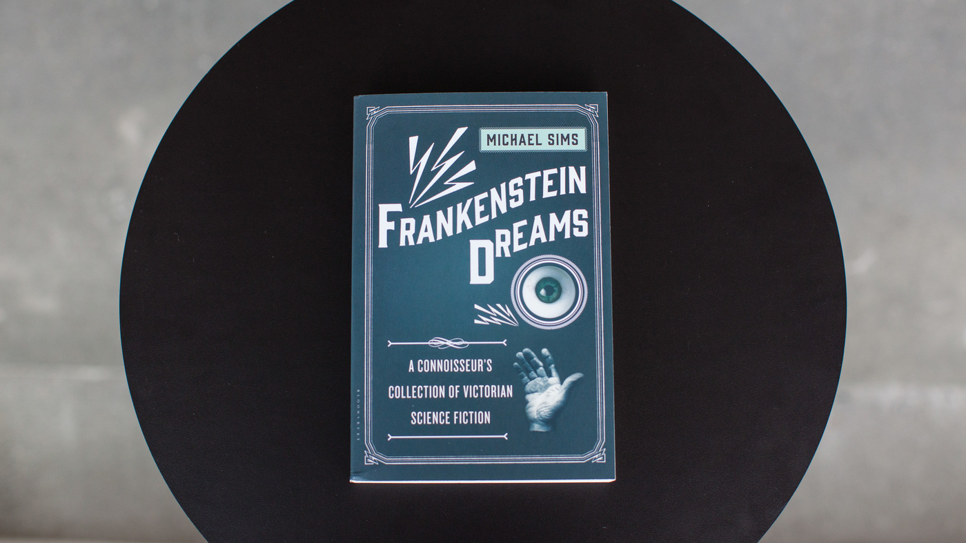 In 'Frankenstein Dreams,' Everything Is Possible — And Also Terrifying