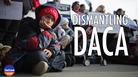 Dismantling DACA