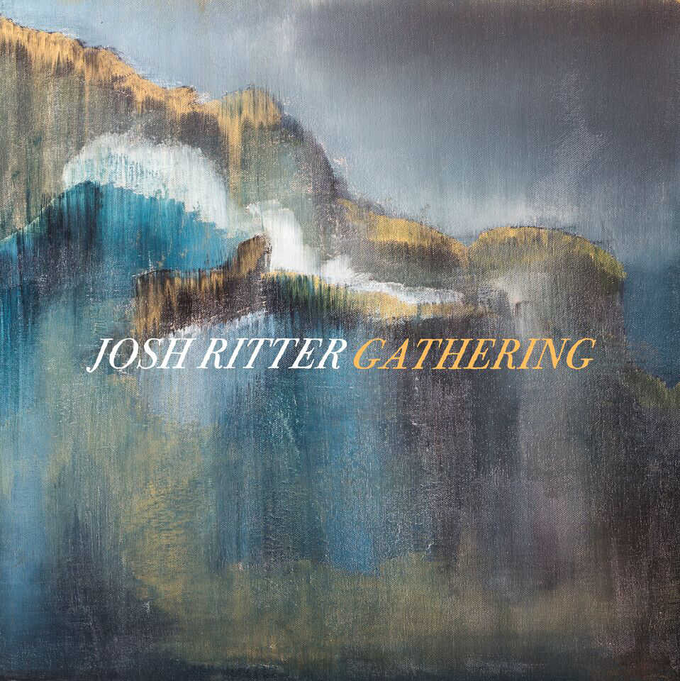 Josh Ritter, Gathering.