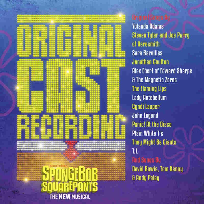 The Original Broadway Cast Recording Of SpongeBob SquarePants The Musical