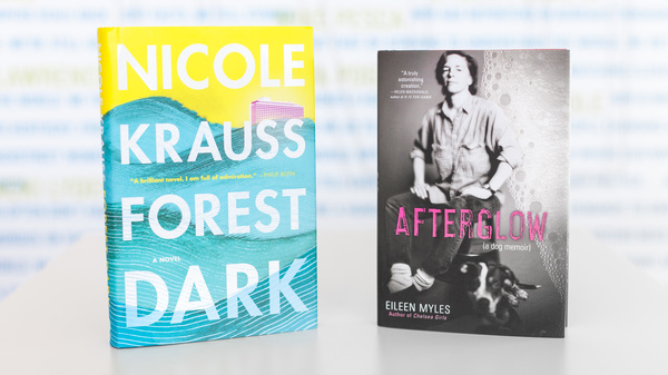 Novel 'Forest Dark' And Dog Book 'Afterglow' Consider The Meaning Of Life