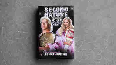 Wooooo! 'Second Nature' Is A Winningly Unadorned Memoir Of The Wrestling Life