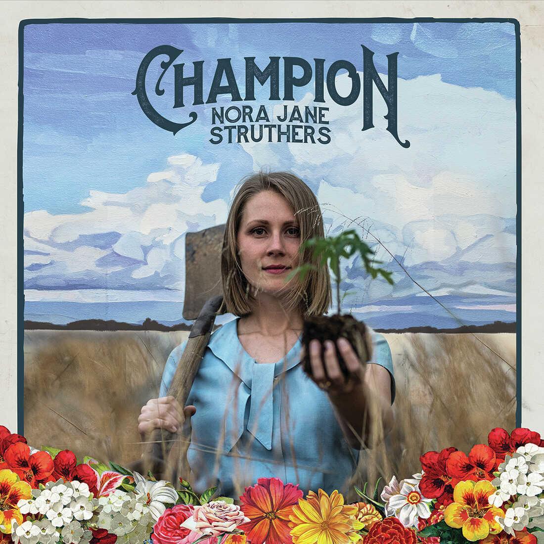 Nora Jane Struthers, Champion