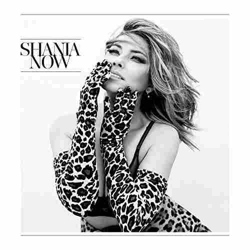 Shania Twain, 'Now'