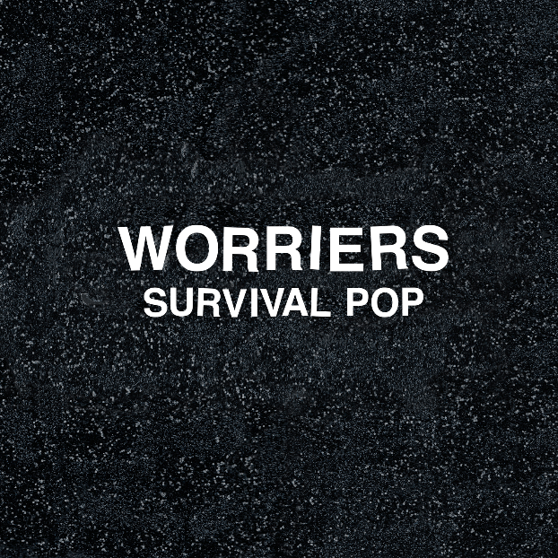 Worriers, Survival Pop