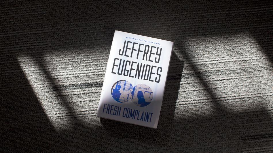 'Fresh Complaint' By Jeffrey Eugenides