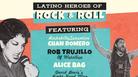 Latino Heroes of Rock & Roll