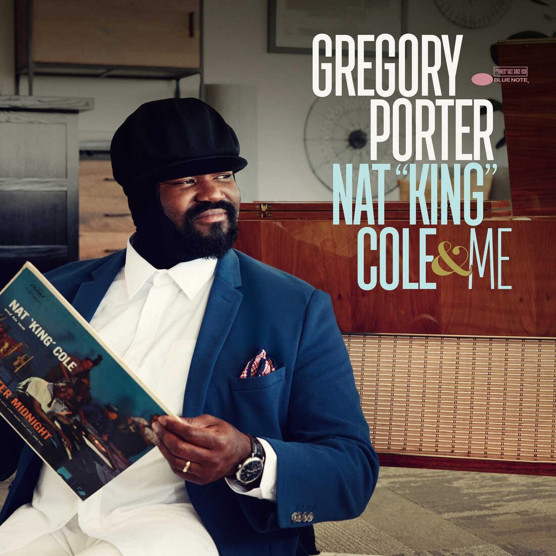 """Gregory Porter, Nat """"King"""" Cole & Me"""