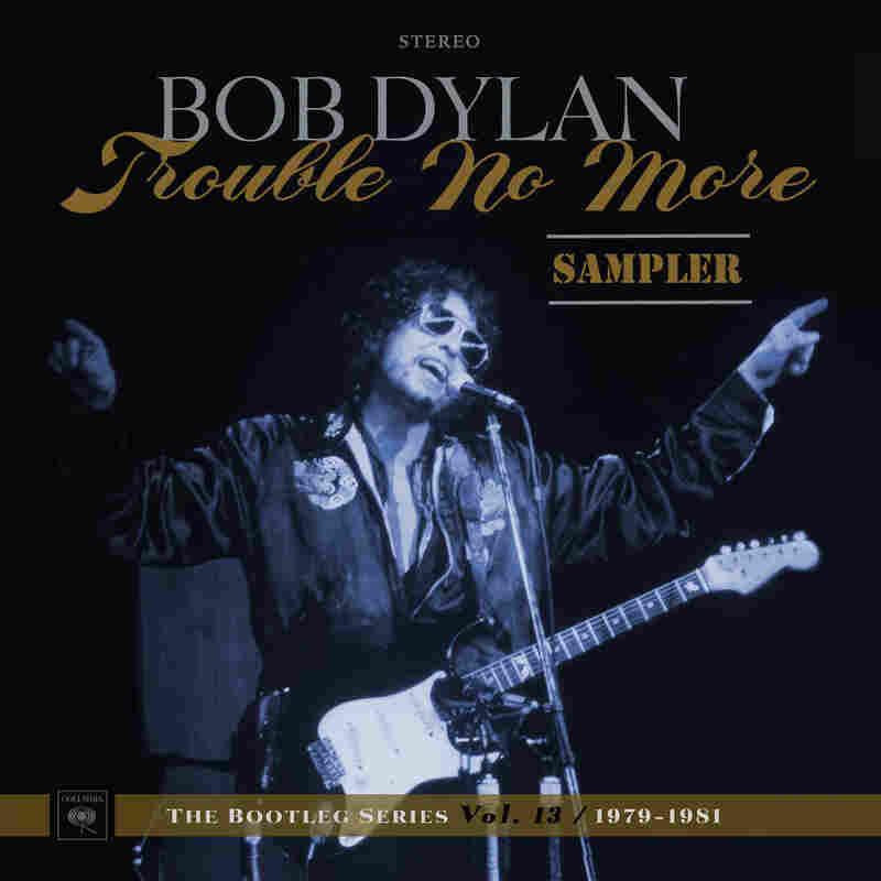 Bob Dylan, Trouble No More