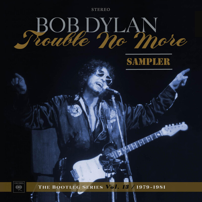Stream selections from bob dylans trouble no more the bootleg bob dylan trouble no more publicscrutiny Gallery