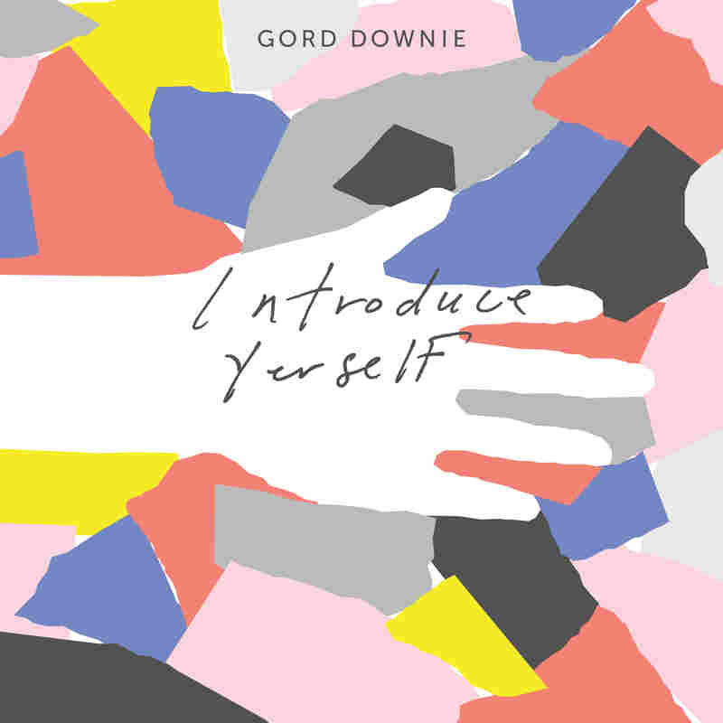 Gord Downie's Introduce Yerself (Arts & Crafts, 2017)