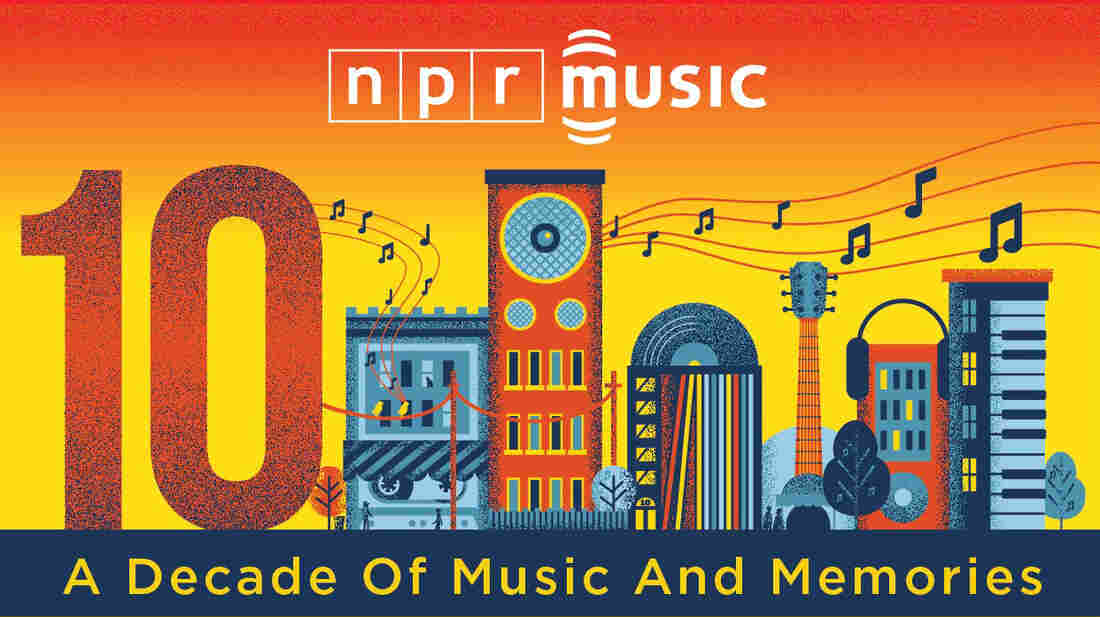 NPR Music: A Decade of Music and Memories