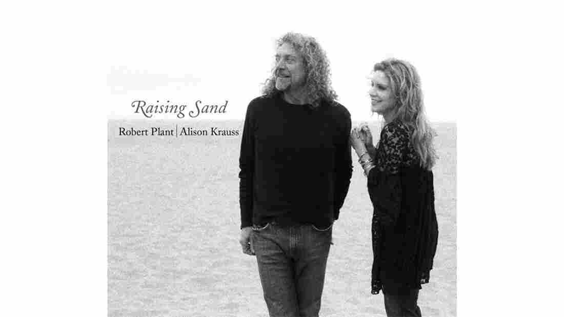 Alison Kraus and Robert Plant, Raising Sand