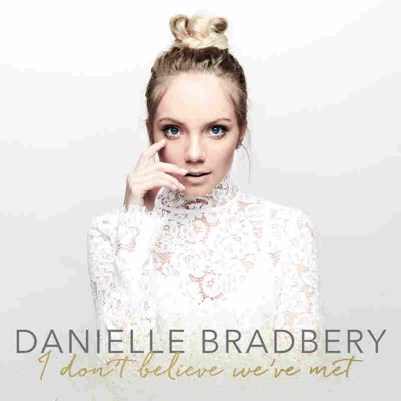 Danielle Bradbery, I Don't Believe We've Met