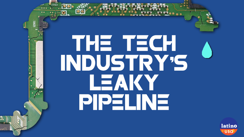 Latino USA looks at the pipeline that brings workers into the tech industry—from school programs to an algorithm that eliminates biases from the hiring process—to find out where the leaks are.