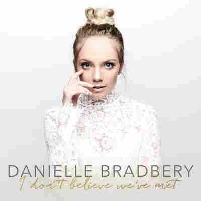 First Listen: Danielle Bradbery, 'I Don't Believe We've Met'