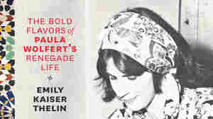 New Biography Features Recipes Of Famed Chef And Cookbook Author Paula Wolfert