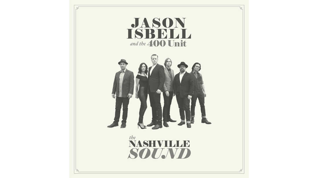 Jason Isbell and the 400 Unit, The Nashville Sound