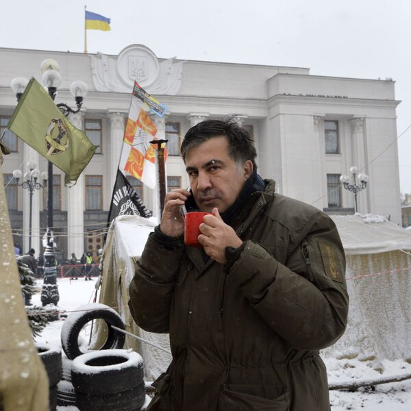 What Is An Ex-Georgian President Doing Camping Outside Ukraine's Parliament?