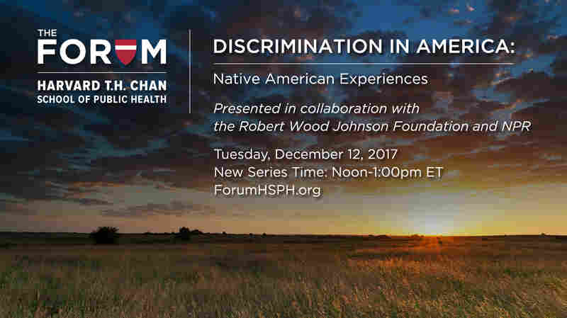Forum: Examining Discrimination Against Native Americans