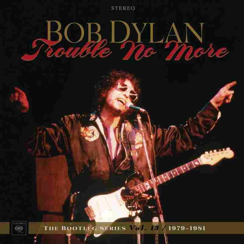 Bob Dylan, Trouble No More