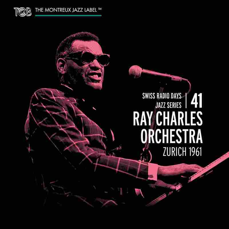 Ray Charles Orchestra, Swiss Radio Days #41: Zurich 1961