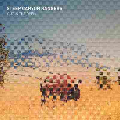 First Listen: Steep Canyon Rangers, 'Out In The Open'