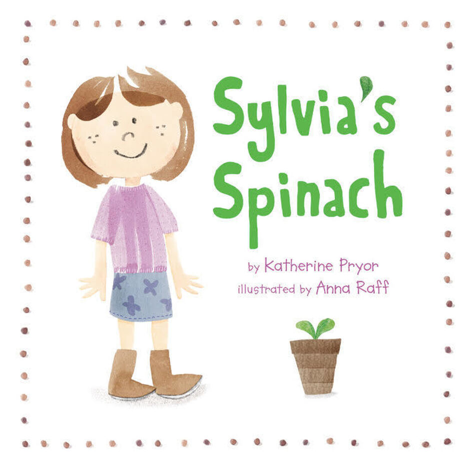 <em>Sylvia's Spinach</em> by Katherine Pryor