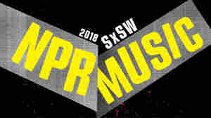 Your Guide To NPR At SXSW 2018