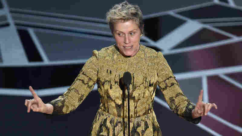 What's An Inclusion Rider? Here's The Story Behind Frances McDormand's Closing Words