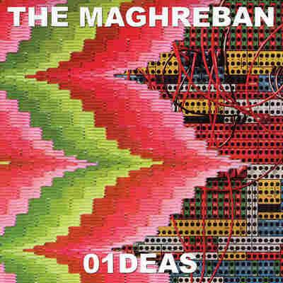 First Listen: The Maghreban, '01DEAS'