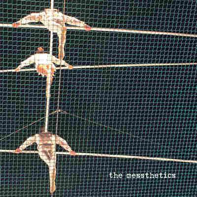 First Listen: The Messthetics, 'The Messthetics'