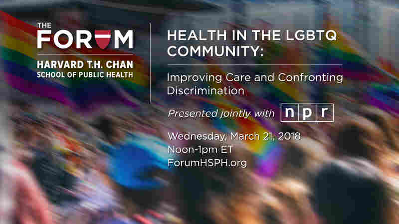 Forum: How Discrimination Damages Health In LGBTQ Communities